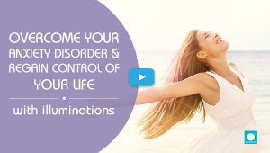 Overcome Your Anxiety Disorder & Regain Control of Your Life